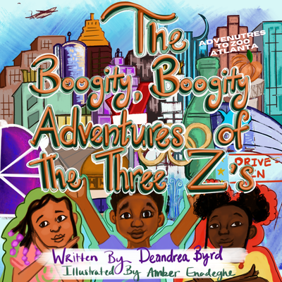 Image of The Boogity Boogity Adventures of the 3 Z's: Adventures to the Atlanta Zoo