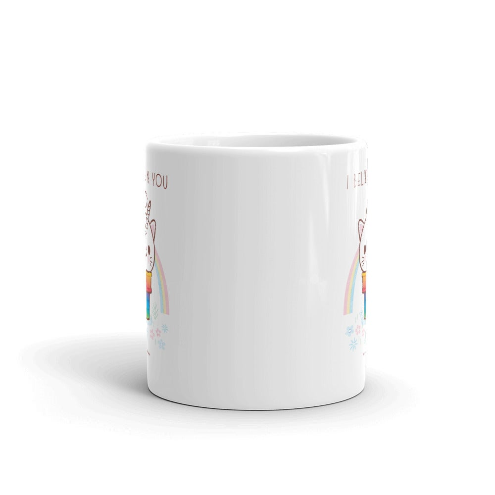 Image of I believe in You Mug