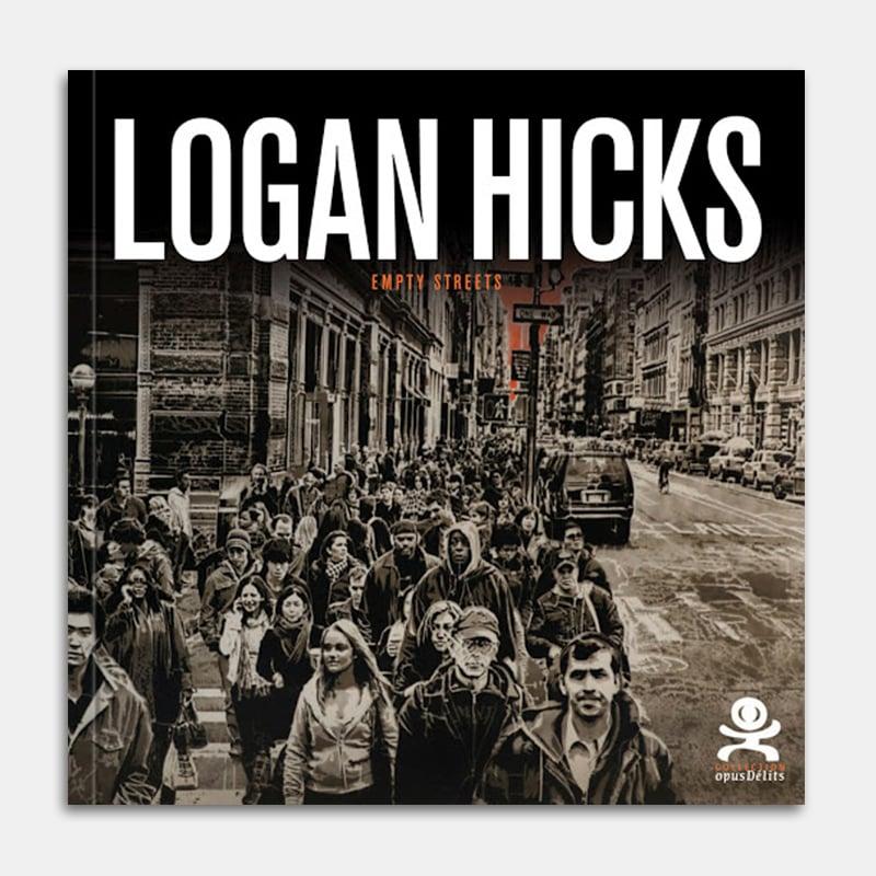 Image of Logan Hicks - opus délit #43