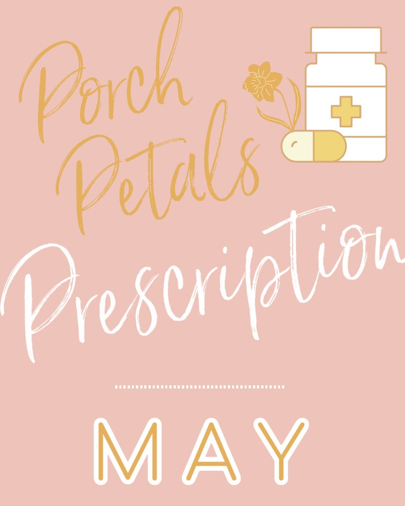 Image of MAY Porch Petals PRESCRIPTION