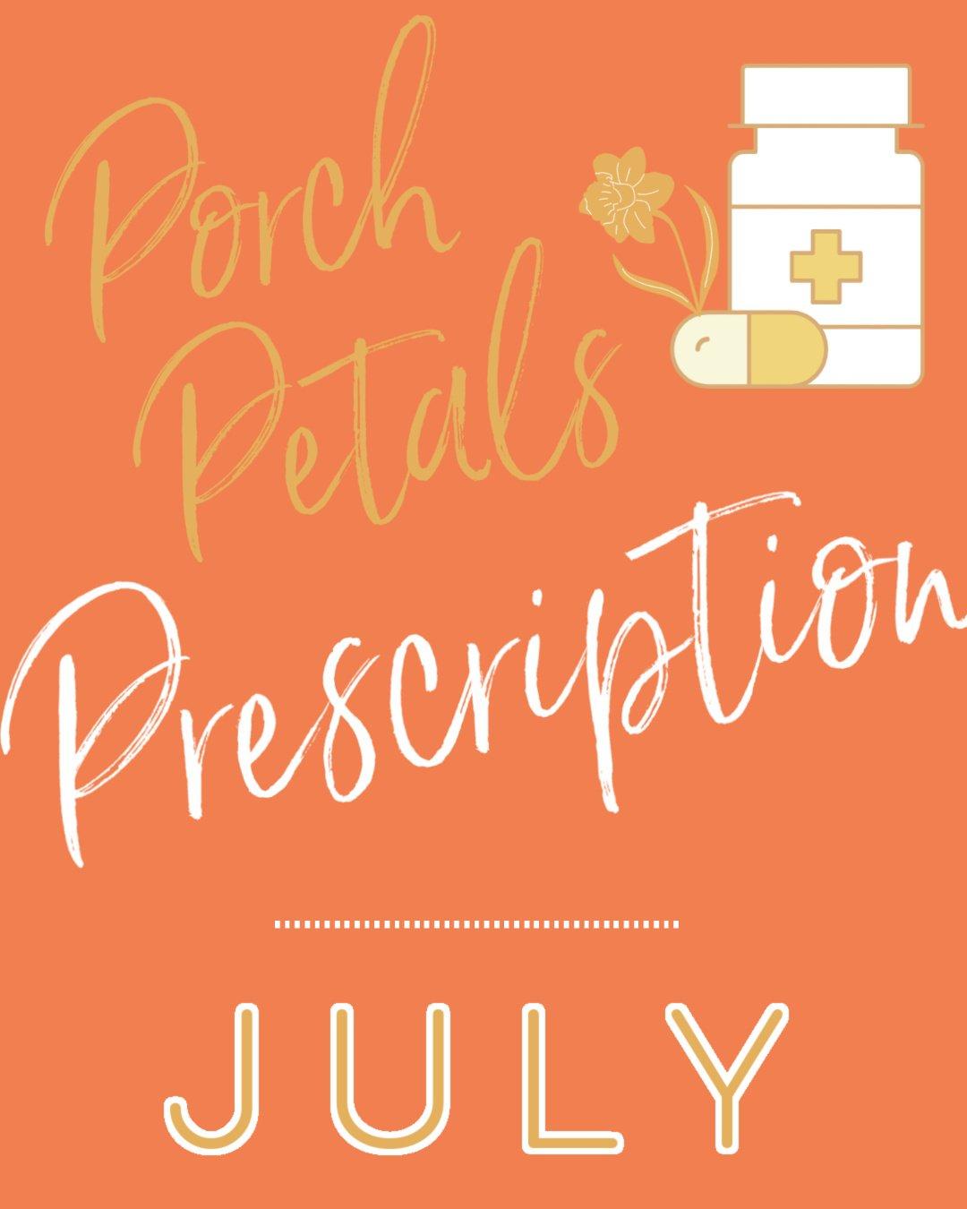 Image of JULY Porch Petal PRESCRIPTION