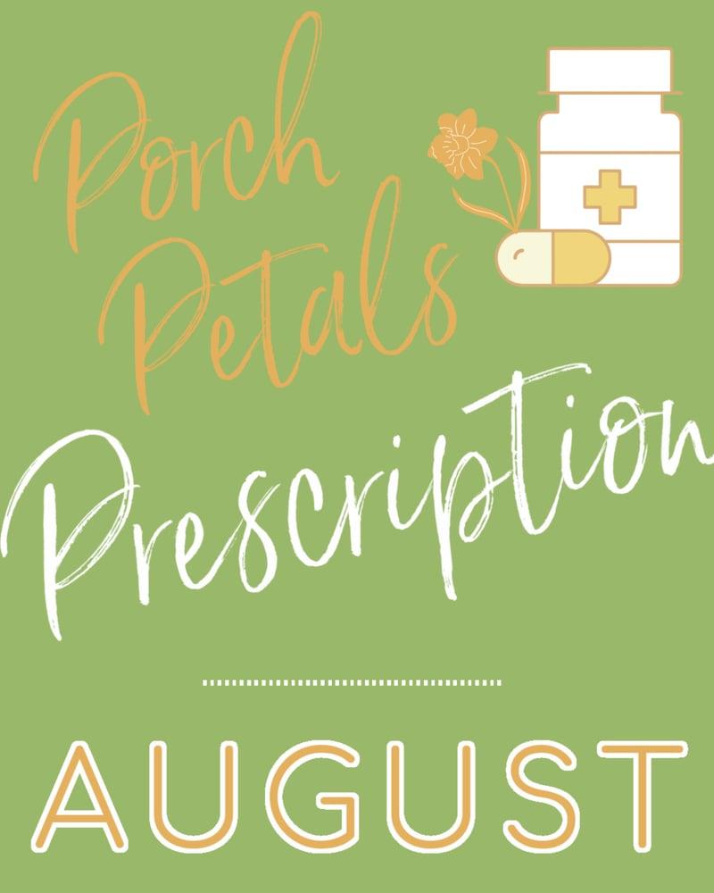 Image of AUGUST Porch Petal PRESCRIPTION