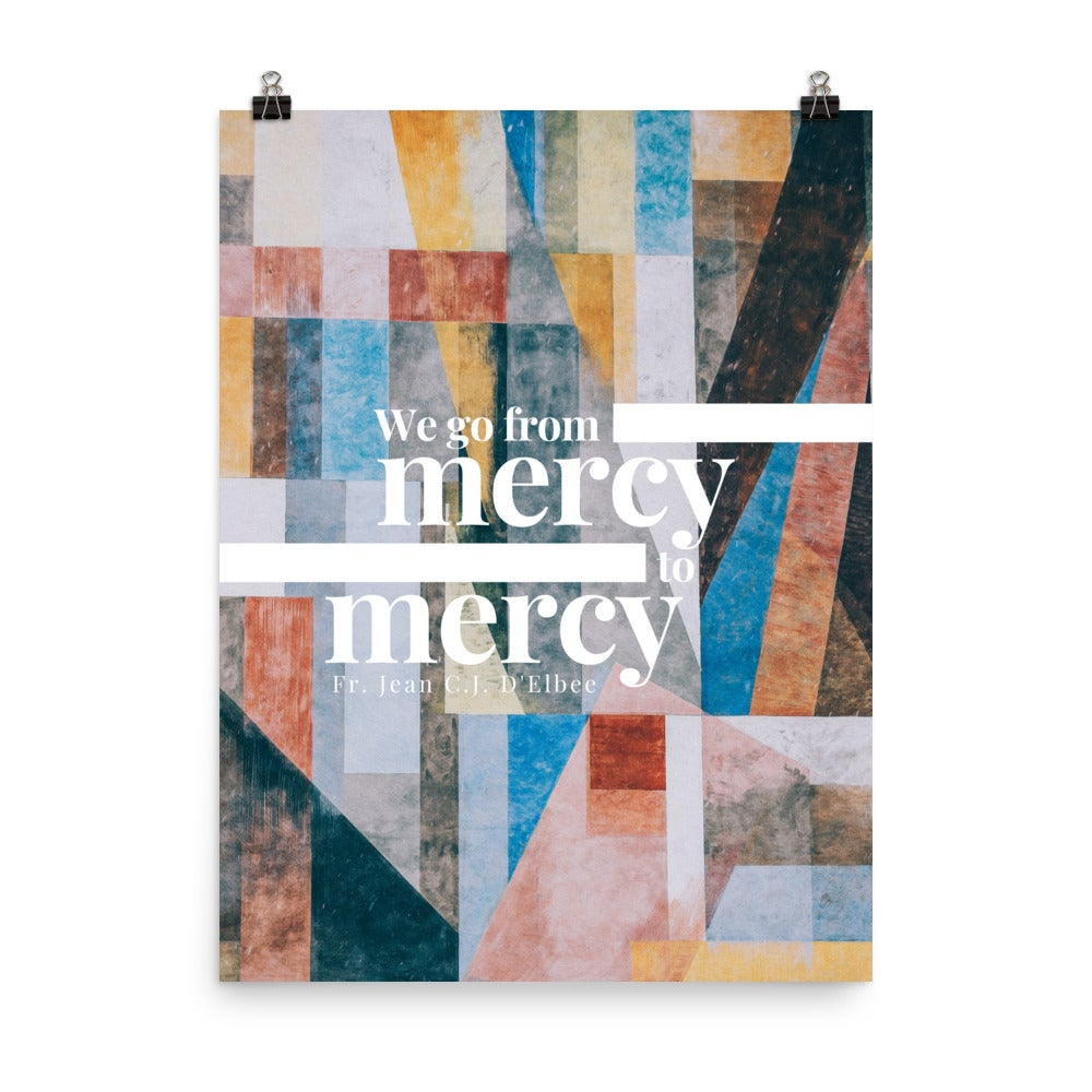 Image of Mercy to Mercy Print