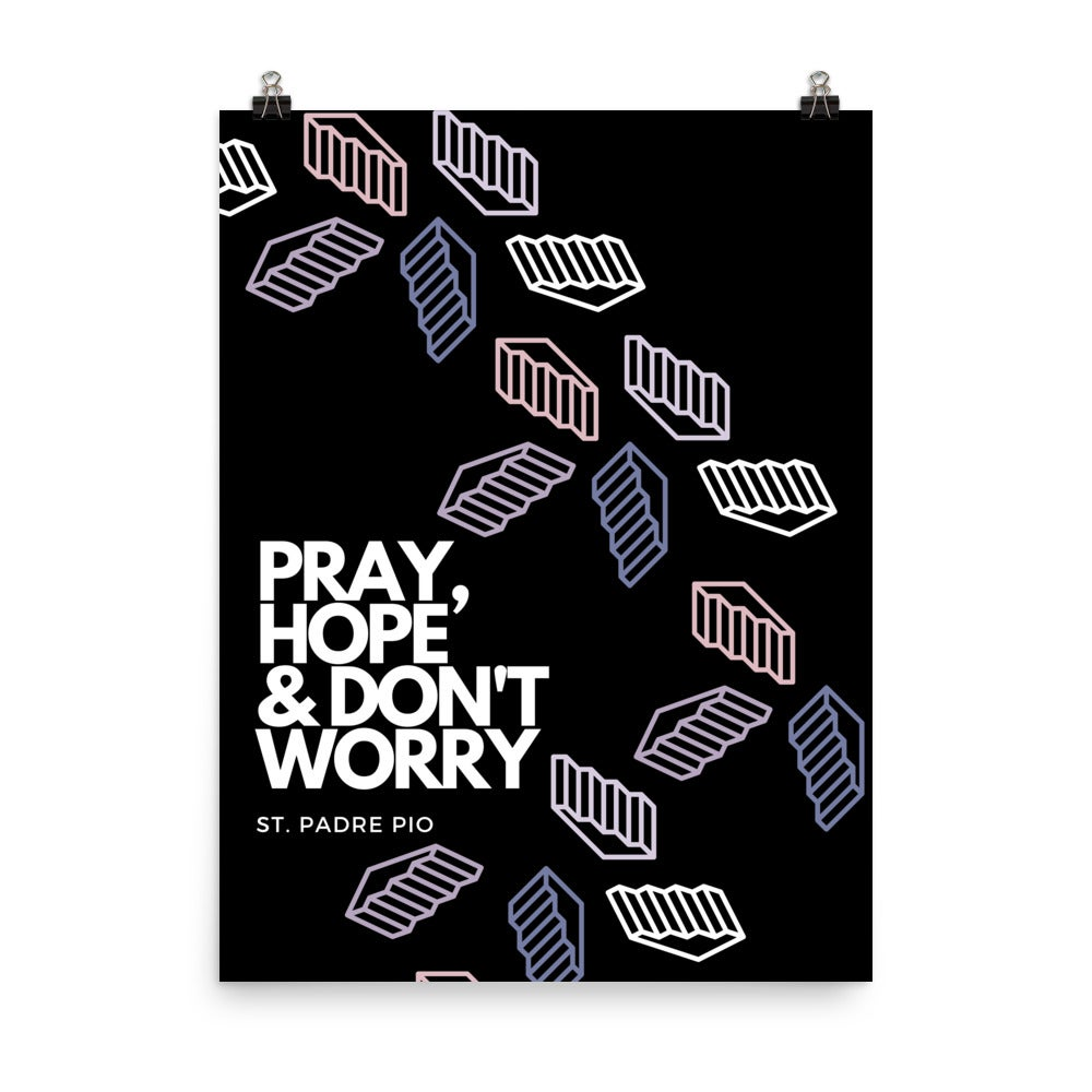 Image of Pray, Hope & Don't Worry Print