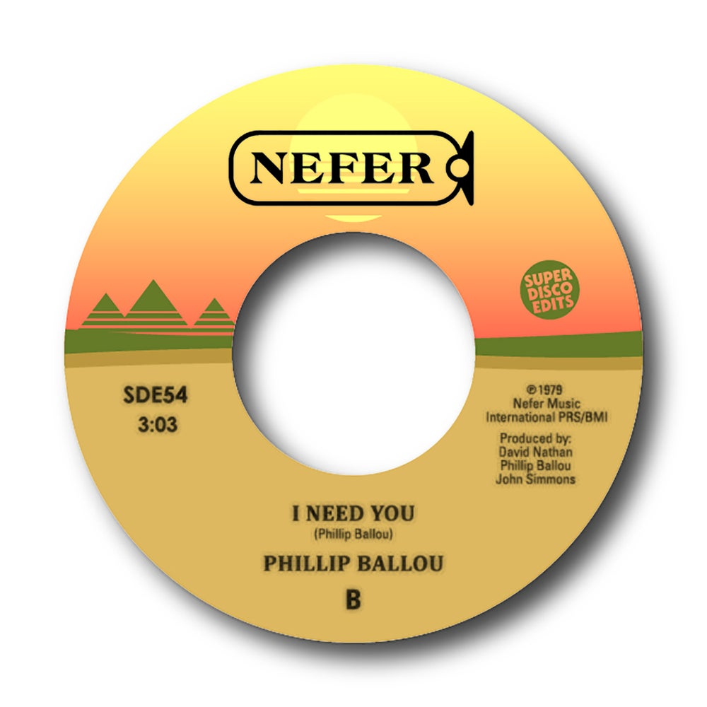 "Phillip Ballou ""We'll be together""/""I need you"" Nefer 45"