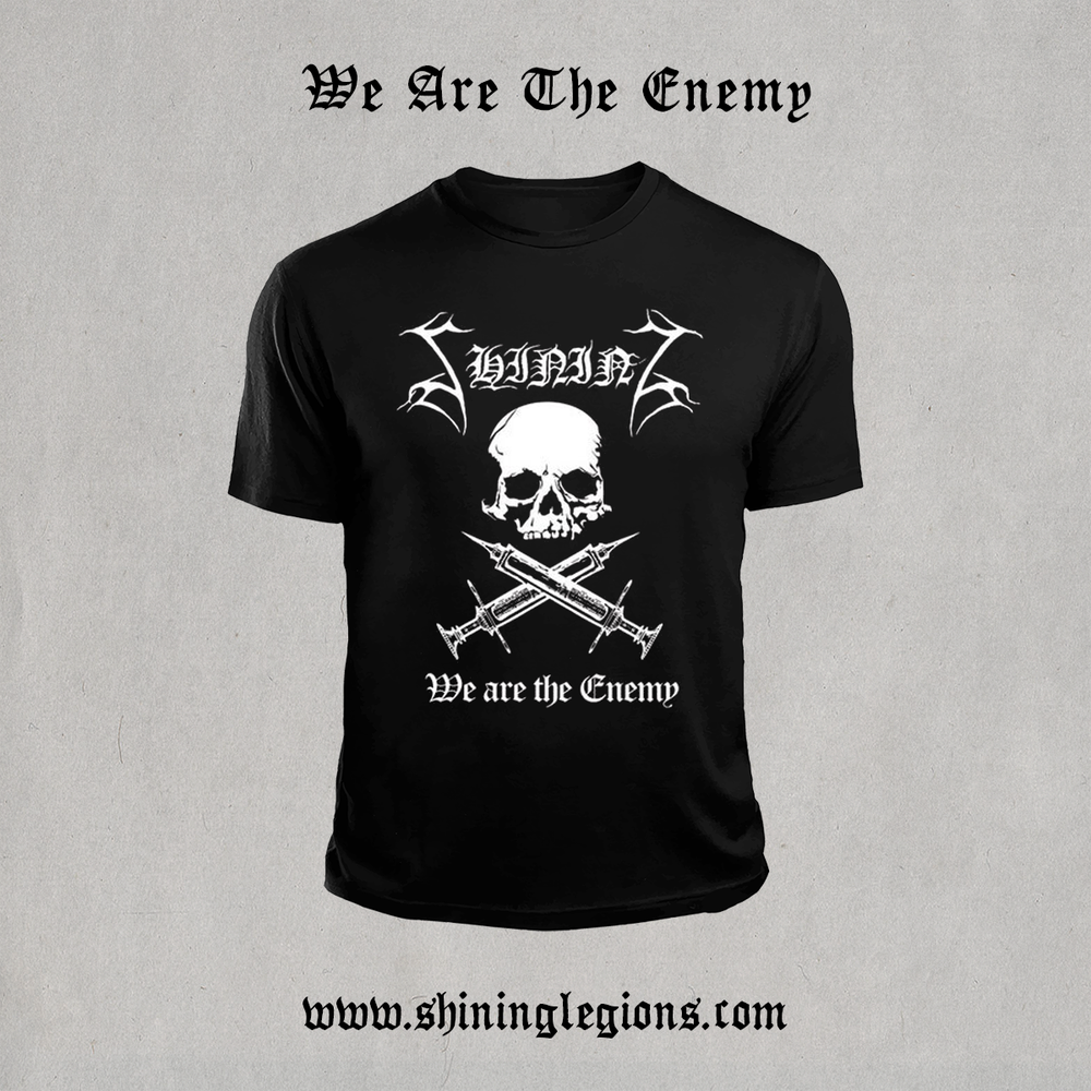 """Image of Shining """"We Are The Enemy 2021"""" T-Shirt"""