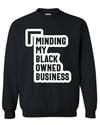 Black Owned Sweatshirt