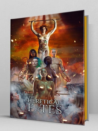 Heretical Fates Hardcover Book