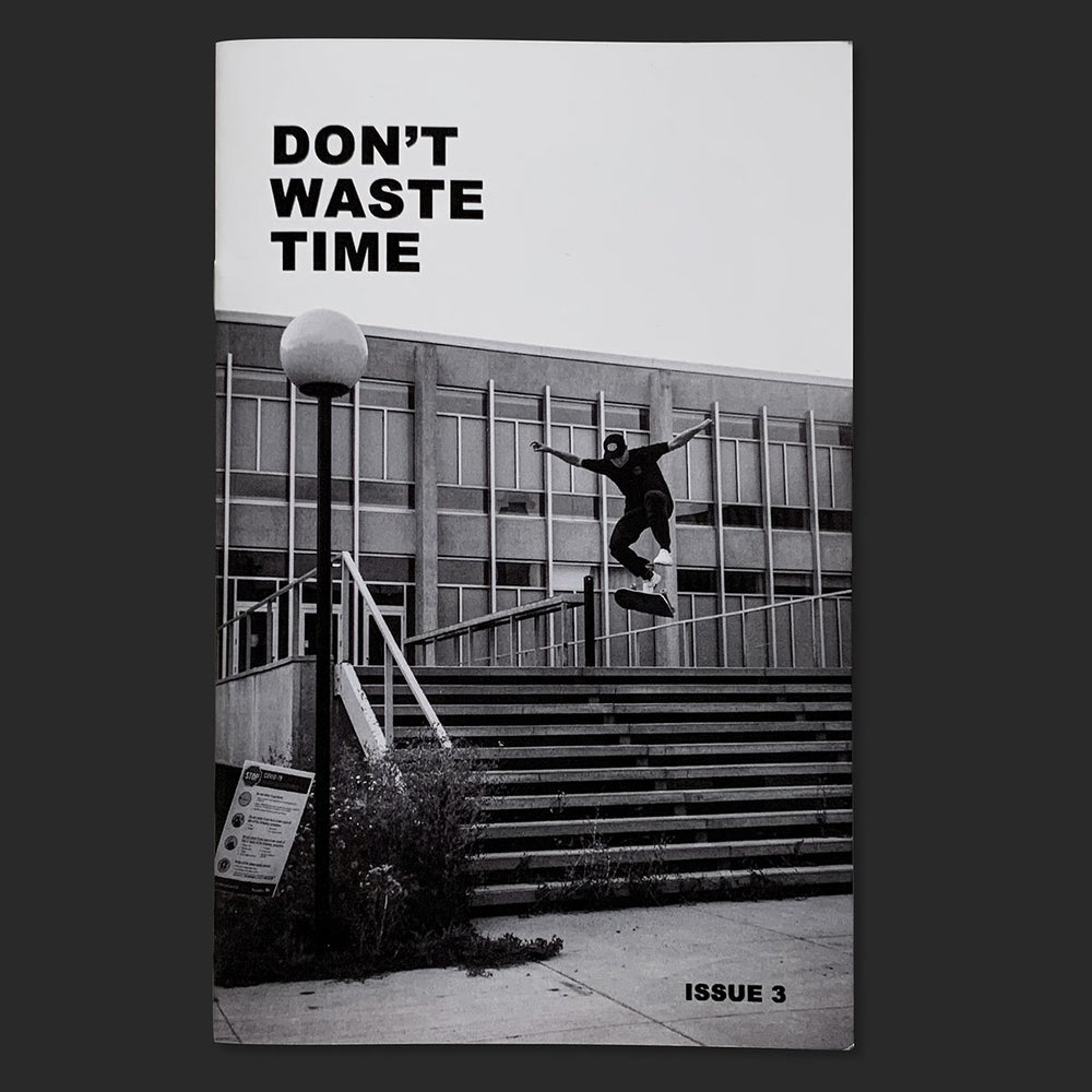 Image of Don't Waste Time - issue 3