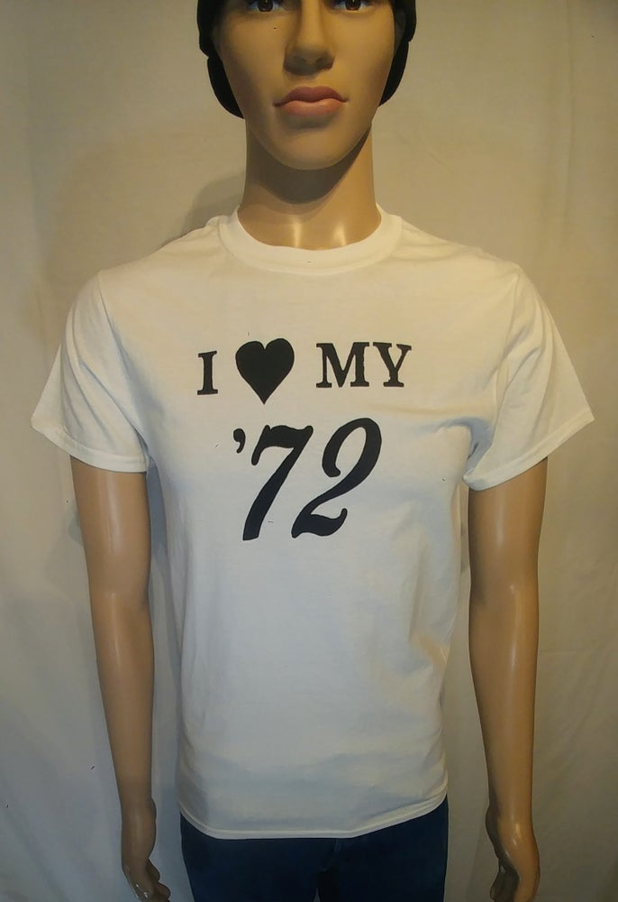 "Image of DIDACTIC - ""I love my '72"" Tees"