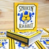 Smokin' rabbit