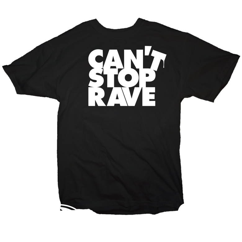 "Image of ""CANT STOP RAVE"" T-shirt"