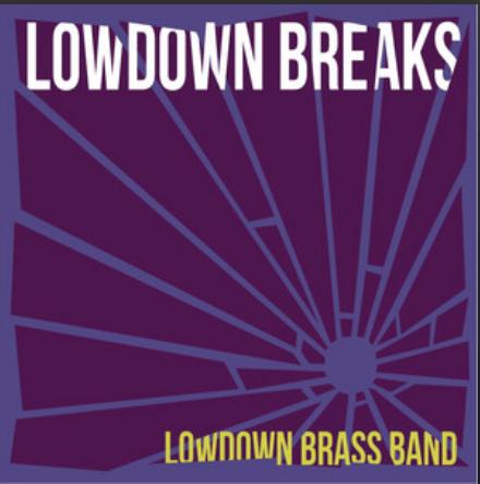 Image of LowDown Breaks LP Vinyl or CD