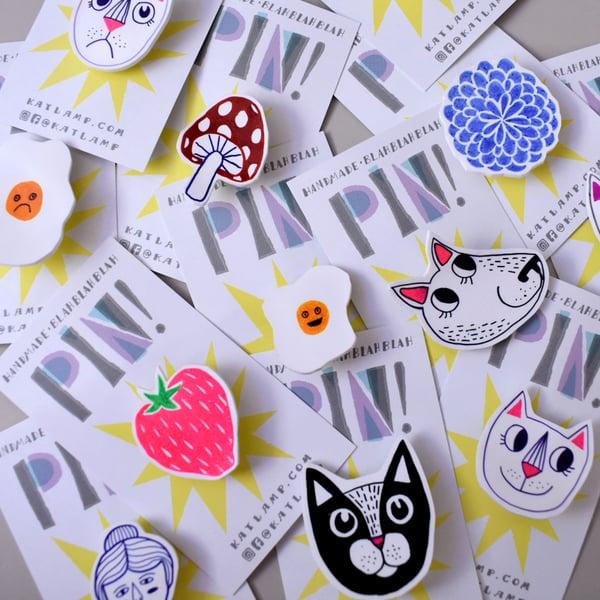 Image of Handmade Pin!