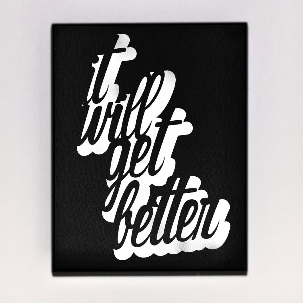 """It Will Get Better"" Canvas"