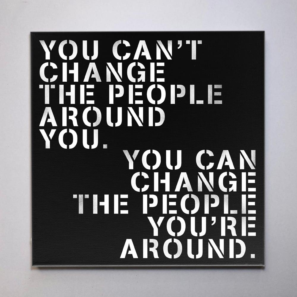 """Change People"" Canvas"