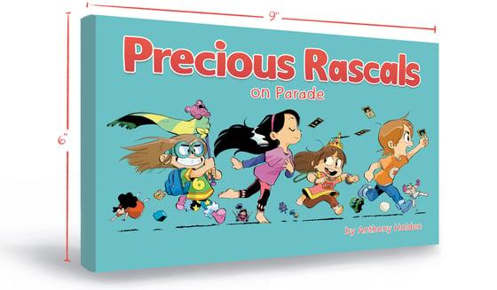 Image of Precious Rascals On Parade: Pre-Order