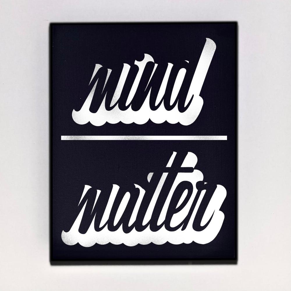 """Mind Over Matter"" Canvas"