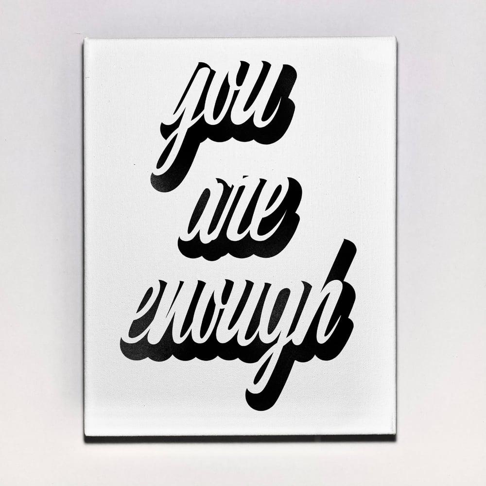 """You Are Enough"" Canvas"