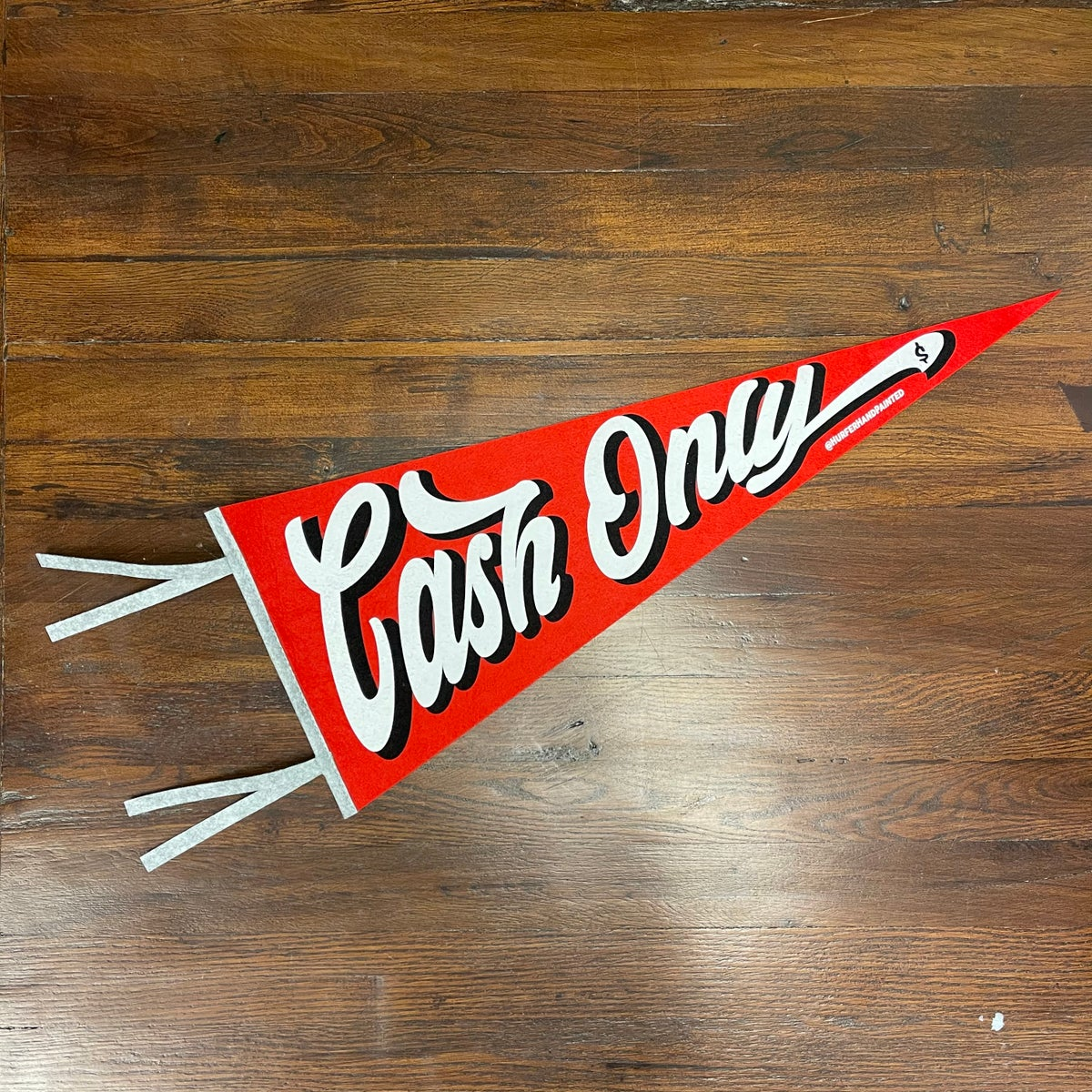 Image of Cash Only- screen printed pennant