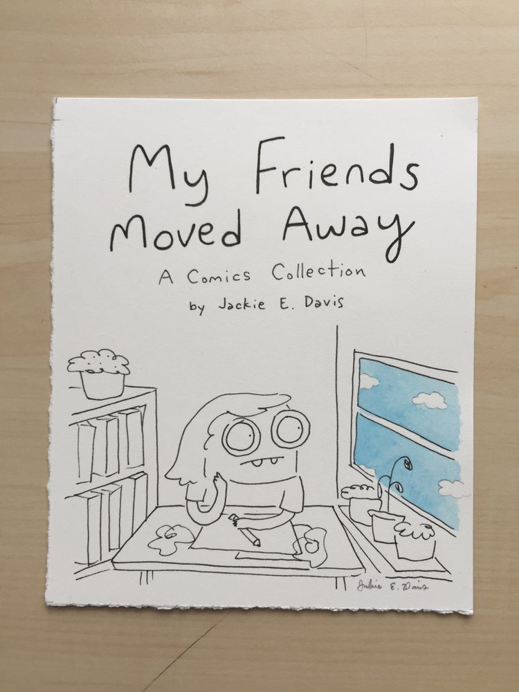 "Image of ""My Friends Moved Away"" Original"