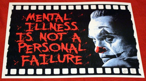 "Image of  ""MENTAL ILLNESS IS NO JOKE(R)"" A3 Limited Print Edition Signed"