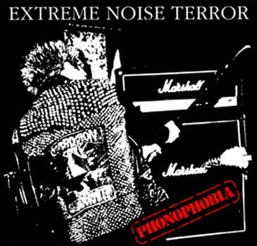 "EXTREME NOISE TERROR ""Phonophobia"" LP"
