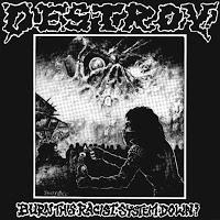 "DESTROY ""Burn This Racist System Down"" 7"" EP"