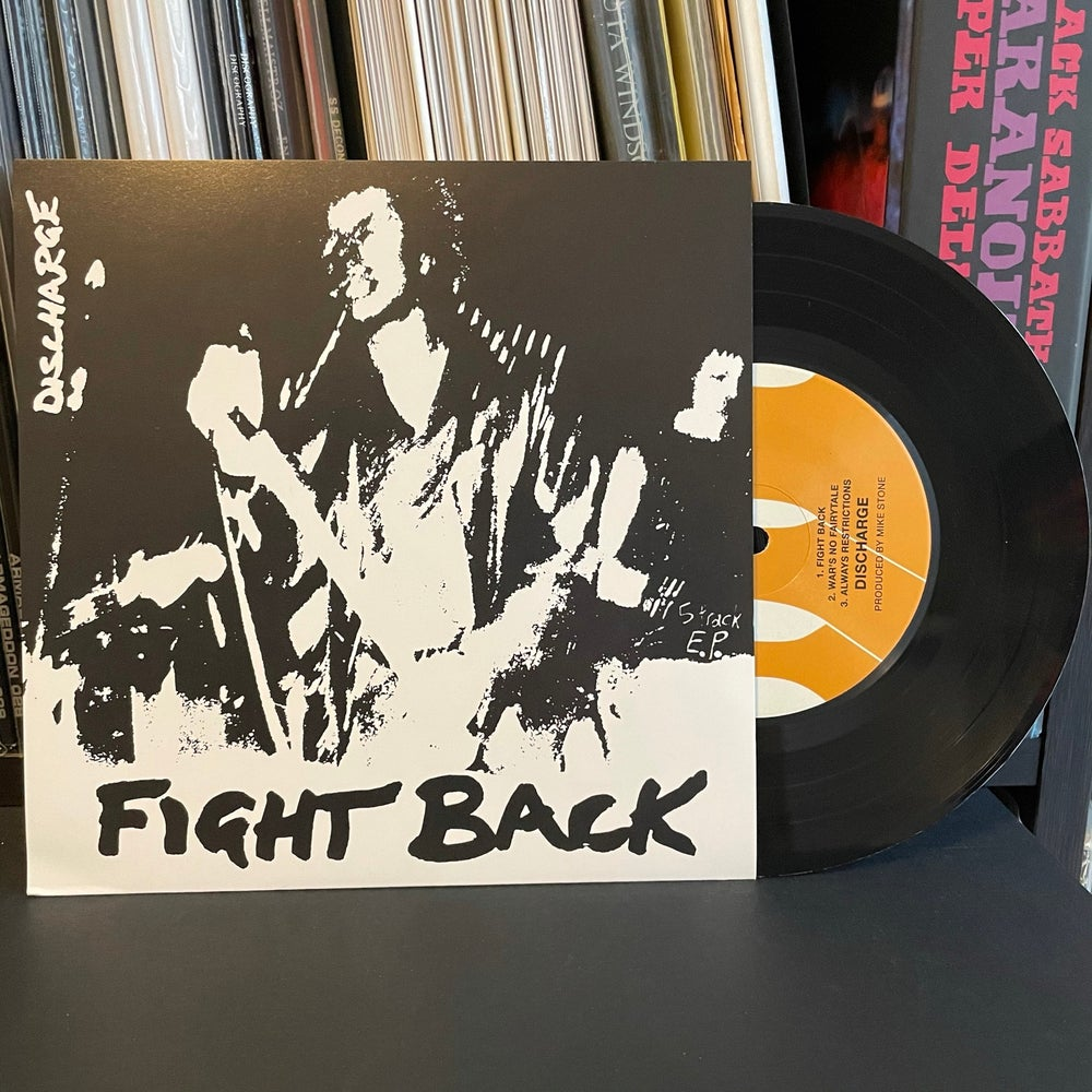 """DISCHARGE """"Fight Back"""" 7"""" EP"""