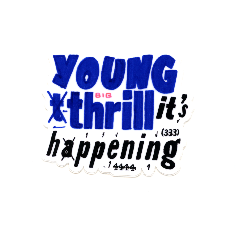 Image of 'Young Thrill' Sticker