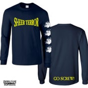 "Image of SHEER TERROR ""Go Screw!"" Long Sleeve T-Shirt"