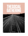 The Social Gathering Volume 1