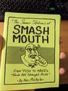 Smashmouth Zine