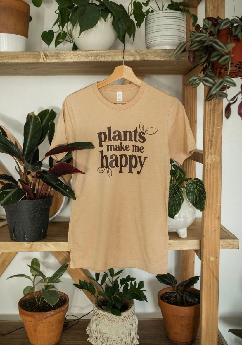 Image of Plants Make Me Happy