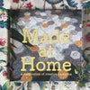 Made at Home - limited edition hardback