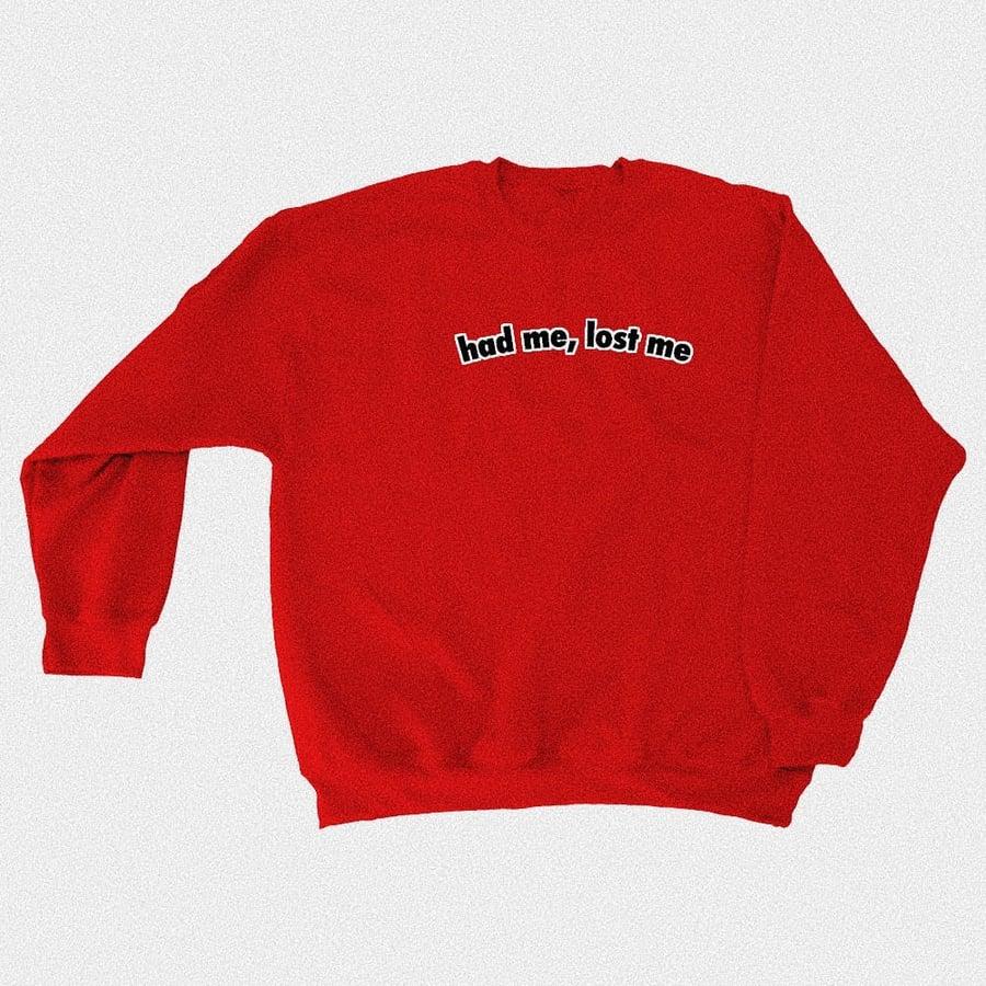 "Image of ""had me, lost me"" - red sweatshirt"
