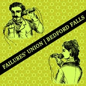 Image of Bedford Falls/Failures' Union Split 7""