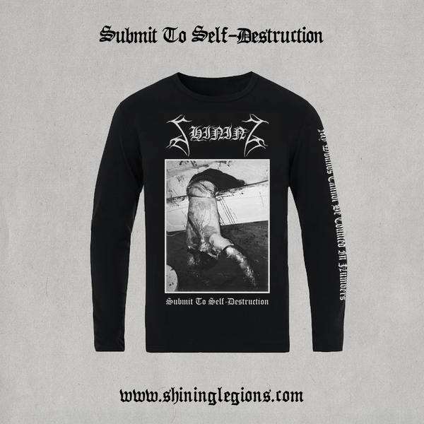 "Image of PRE-ORDER Shining ""Submit To Self-Destruction"" Longsleeve"