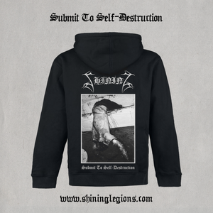 """Image of Shining """"Submit To Self-Destruction 2021"""" Hoodie"""