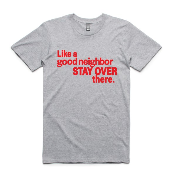 Image of Good Neighbor Tee
