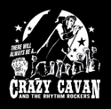 """NEW DESIGN!! """"There Will Always Be A Crazy Cavan And The Rhythm Rockers""""  Mens T-Shirt"""