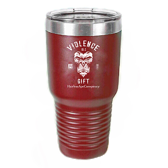 Image of Violence is a Gift 30oz Red Tumbler