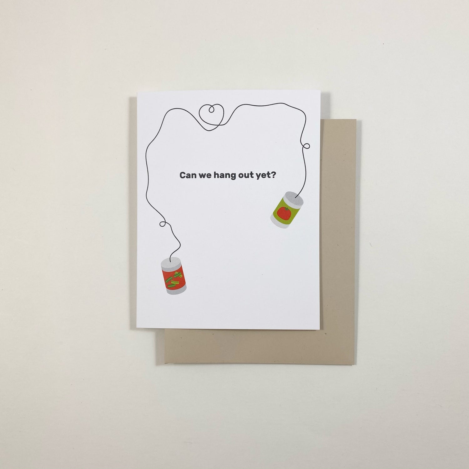 Image of Can We Hang Out Yet Card