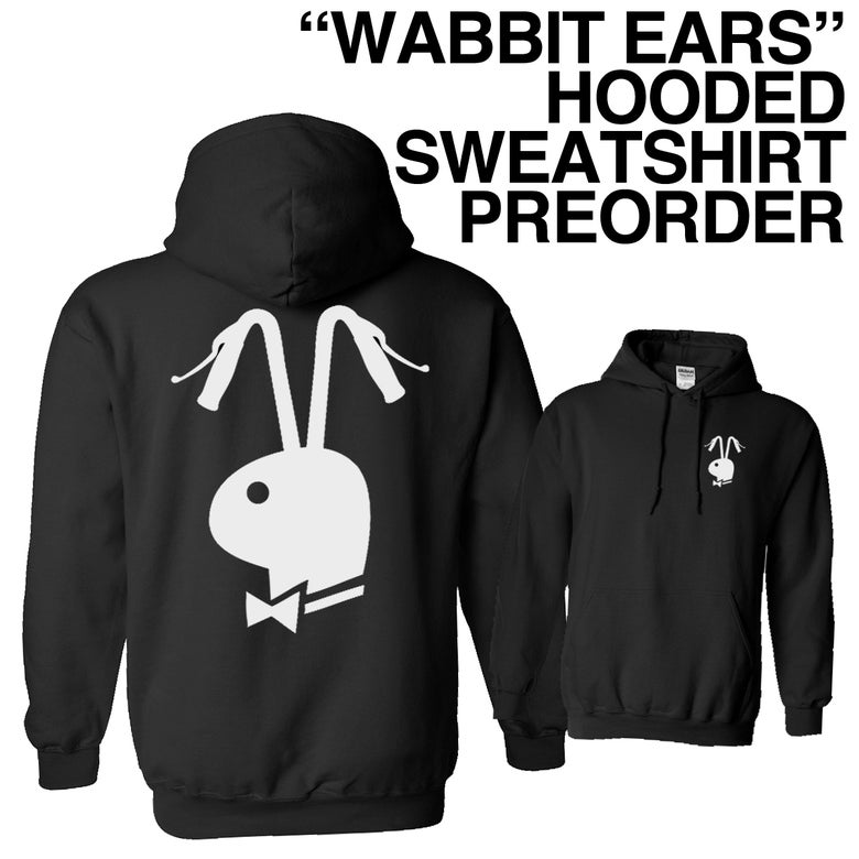 "Image of ""WABBIT EARS"" HOODED SWEATSHIRT PREORDER"