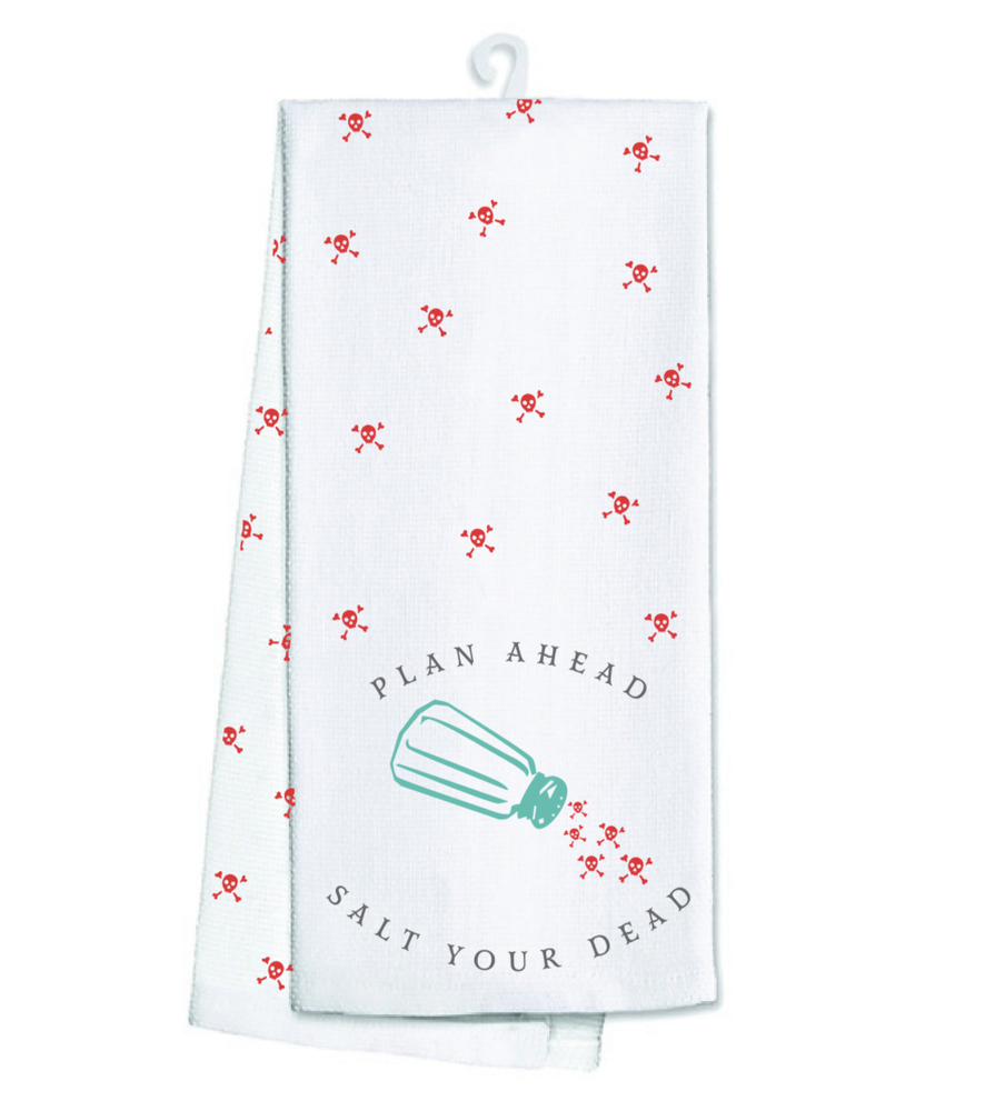 Image of Salt Your Dead Tea Towel PREORDER