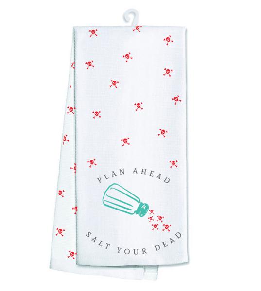 Image of Salt Your Dead Tea Towel PREORDER