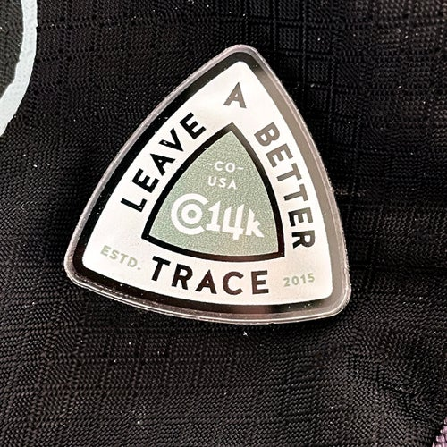 Image of Leave A Better Trace - acrylic pin