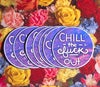 Chill Out Vinyl Sticker