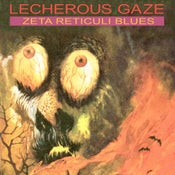 Image of Lecherous Gaze - Zeta Reticuli Blues Vinyl LP