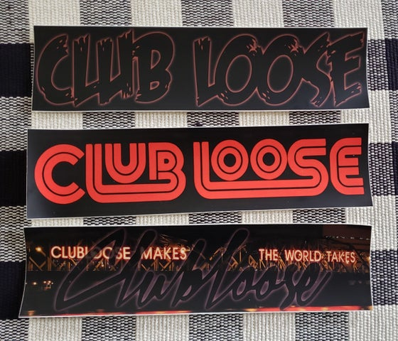 Image of Club Loose Bumper Stickers